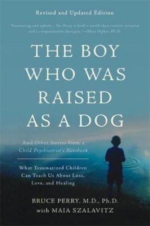 (PDF DOWNLOAD) The Boy Who Was Raised as a Dog