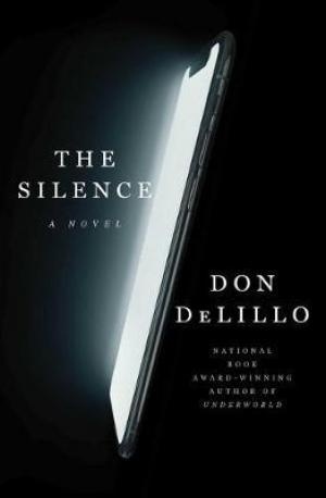 The Silence by Don DeLillo PDF Download