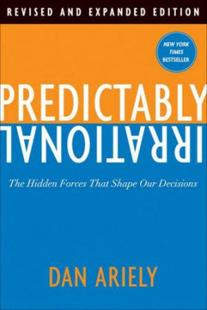 [PDF DOWNLOAD] Predictably Irrational, Revised
