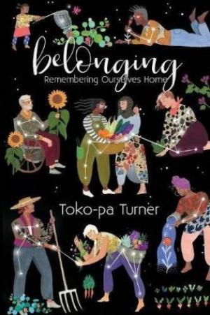 (PDF DOWNLOAD) Belonging : Remembering Ourselves Home