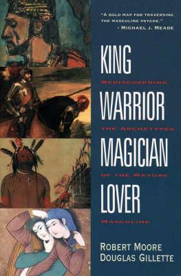 (PDF DOWNLOAD) King, Warrior, Magician, Lover