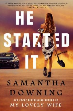 [PDF Download] He Started It by Samantha Downing