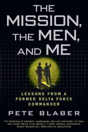 The Mission, the Men, and Me by Pete Blaber PDF Download