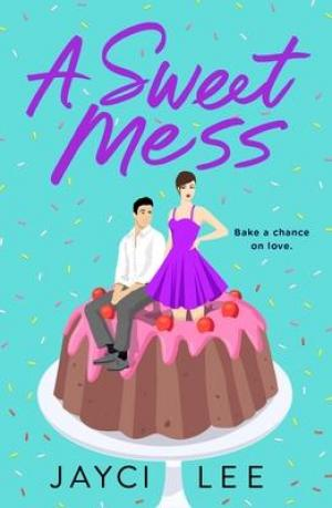 A Sweet Mess PDF Download