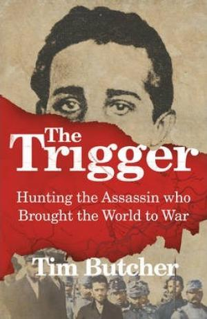 The Trigger by Tim Butcher PDF Download